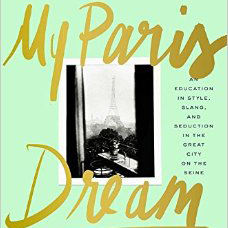My Paris Dream by Kate Betts