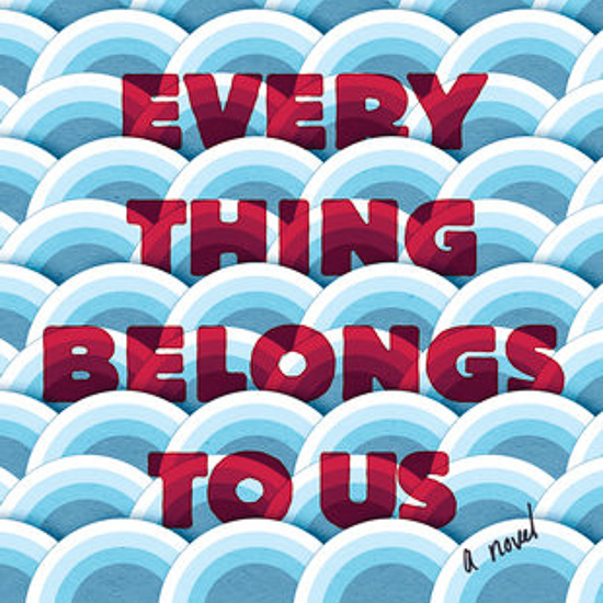 Everything Belongs to Us