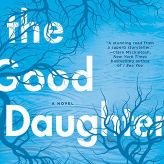 The Good Daughter by Alexandra Burt.