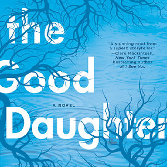 The Good Daughter by Alexandra Burt.