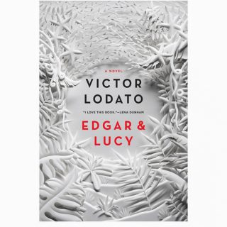 Edgar & Lucy by Victor Lodato