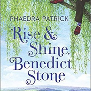 Rise and Shine Benedict Stone by Phaedra Patrick