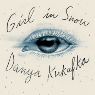 The Girl in the Snow by Danya Kukafka