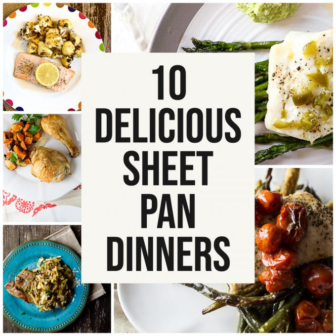 Collage of photos with text reading - 10 delicious sheet pan dinners.