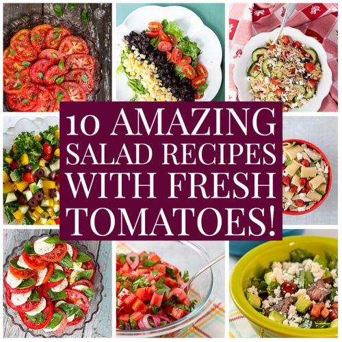 10 Amazing Salad Recipes with Fresh Tomatoes!
