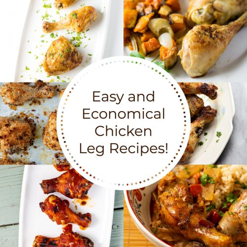 Easy and Economical Chicken Leg Recipes
