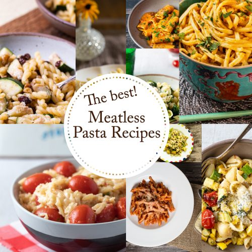 9 Easy Meatless Pasta Dinners for Meatless Mondays!