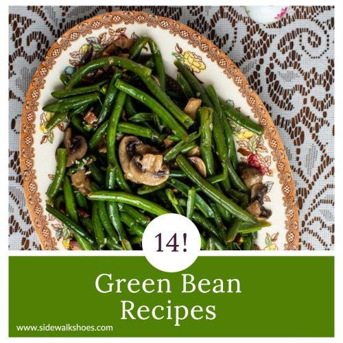 14!  Amazing Green Bean Recipes